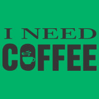 I Need Coffee  - HD Cotton Short Sleeve T-Shirt Design