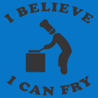 I Believe I can Fry Fitted Ladies T's - Women's Ideal Fitted Crew T's Design