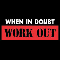 When in doubt, work out - Women's Ideal Fitted Crew T's Design