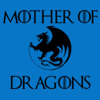 Mother Of Dragons Women Fitted T's - Women's Ideal Fitted Crew T's Design