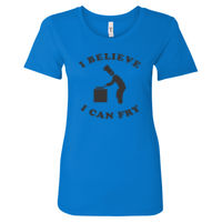 I Believe I can Fry Fitted Ladies T's - Women's Ideal Fitted Crew T's Thumbnail