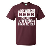A day without a beer ... - HD Cotton Short Sleeve T-Shirt Thumbnail